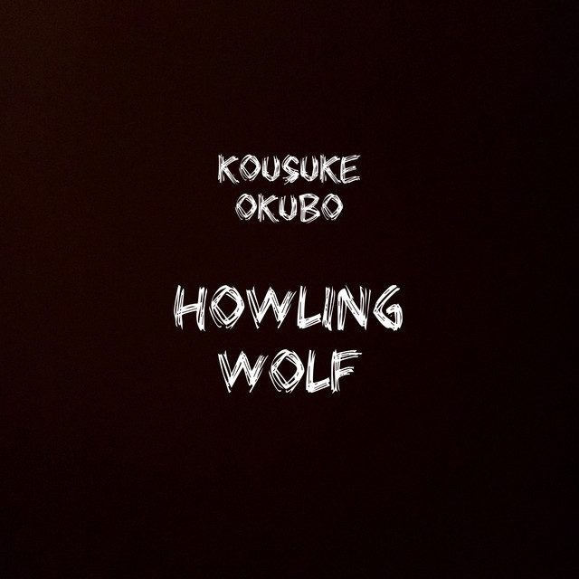 Howling Wolfのサムネイル