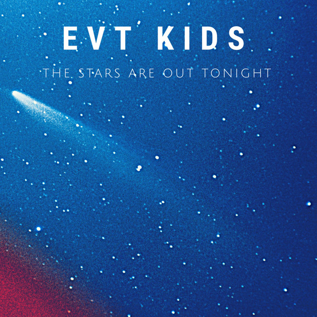 Stars Are Out Tonight by EVT Kids