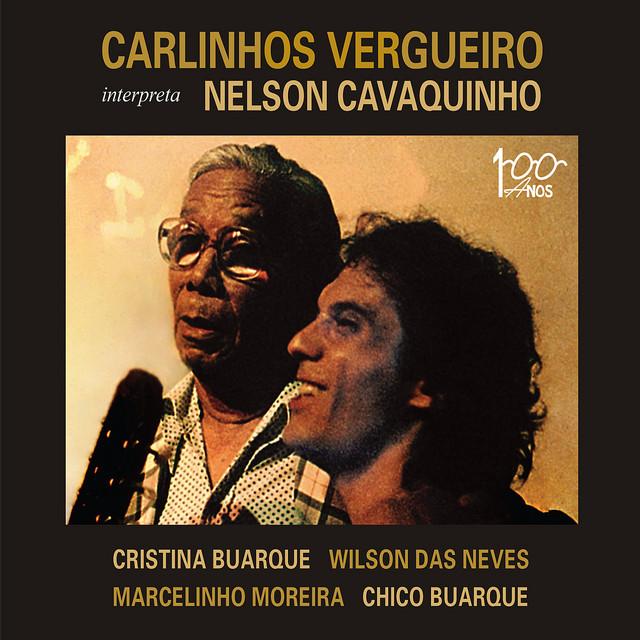 Carlinhos Vergueiro Interpreta Nelson Cavaquinho