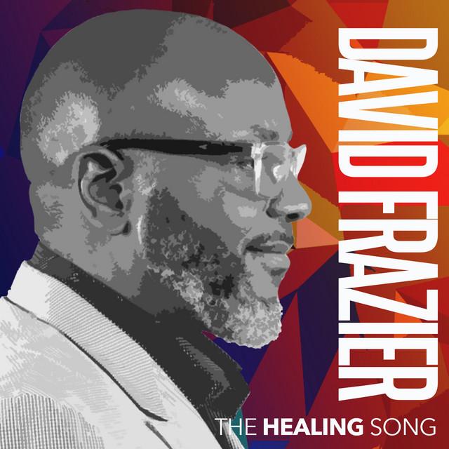 David Frazier - The Healing Song