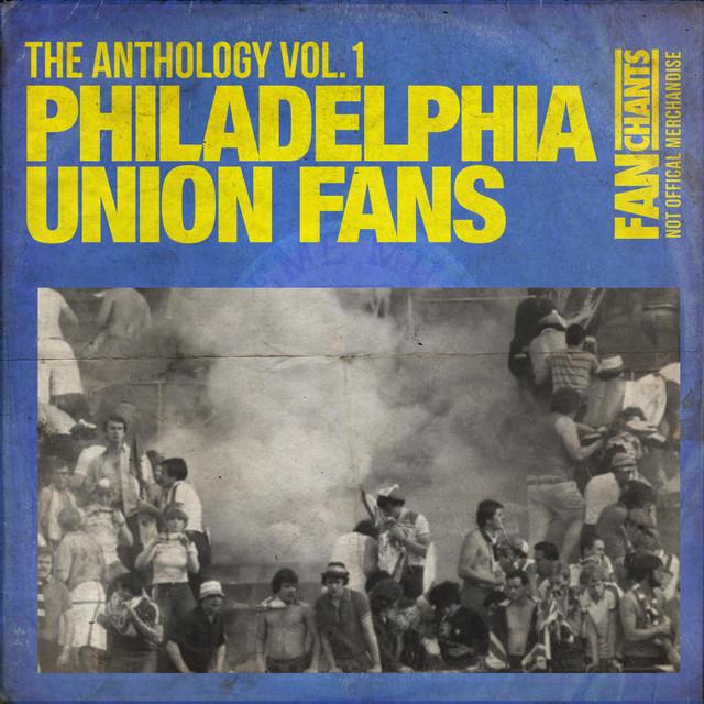 Philadelphia Union Fans Anthology I 2nd Edition