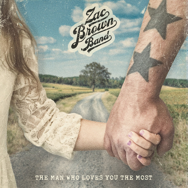 Zac Brown Band The Man Who Loves You The Most acapella