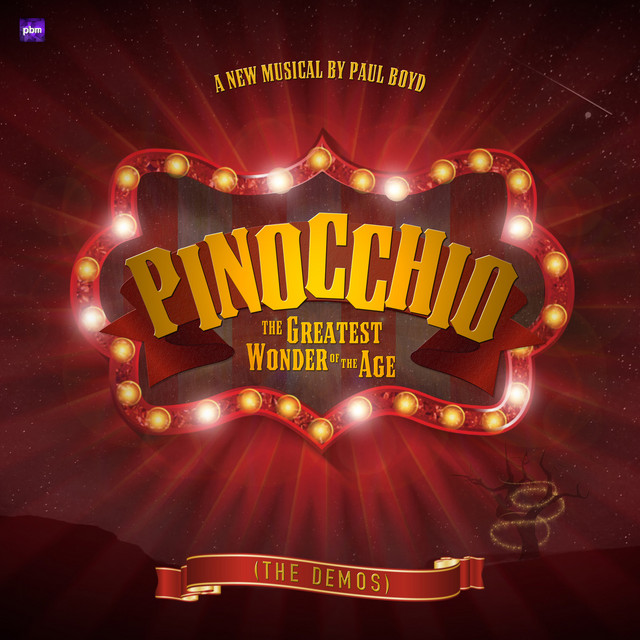 Pinocchio the Greatest Wonder of the Age (The Demos)