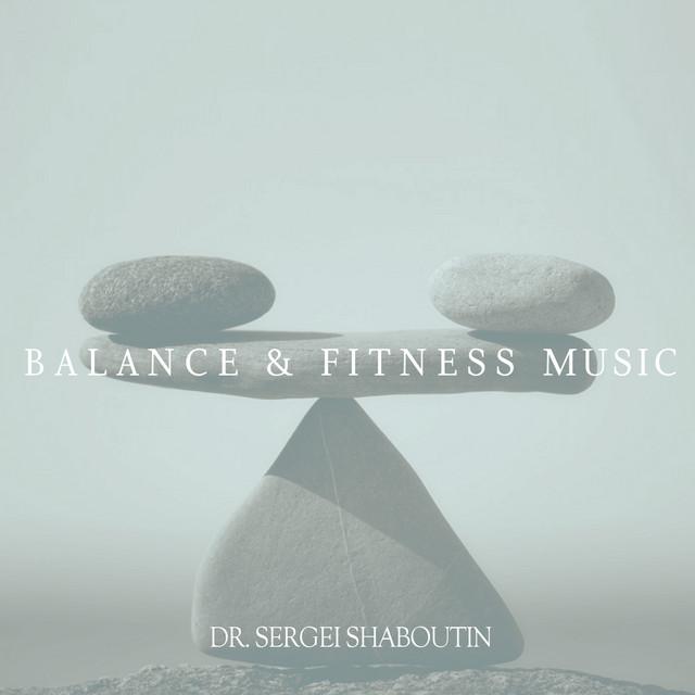 Balance and Fitness Music