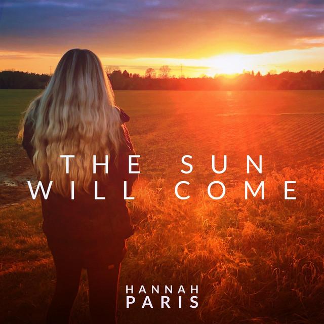 The Sun Will Come