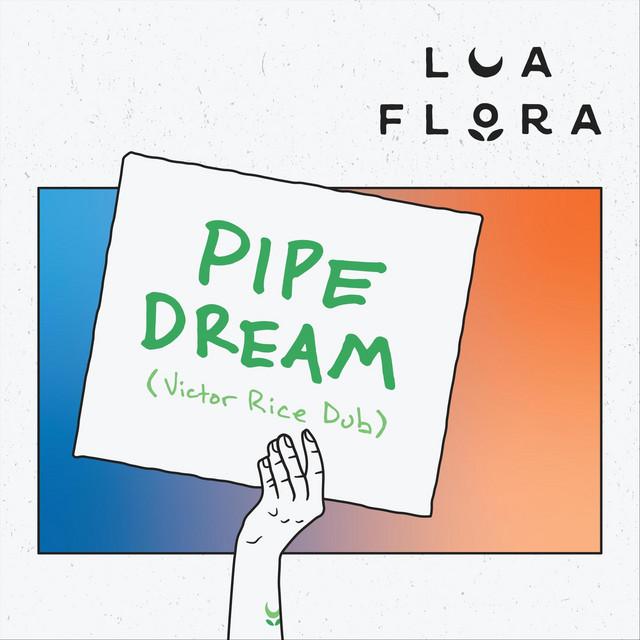 Pipe Dream (Victor Rice Dub)