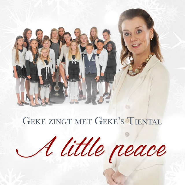 A Little Peace (Geke Zingt Met Geke'S Tiental)
