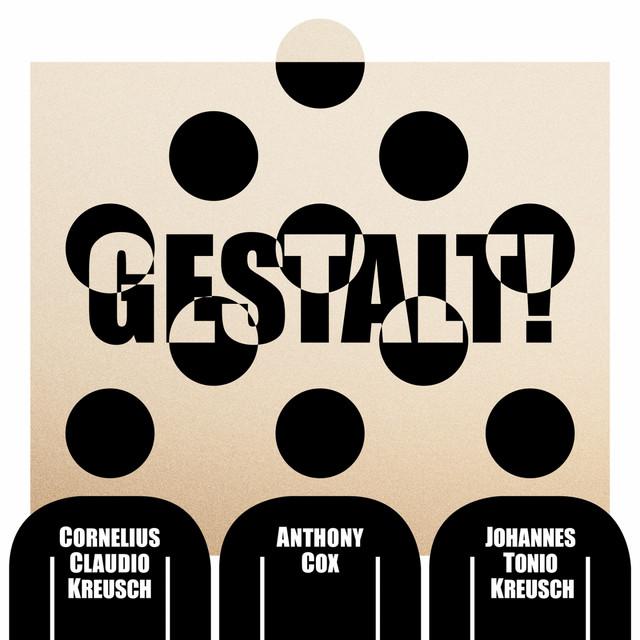 Gestalt!