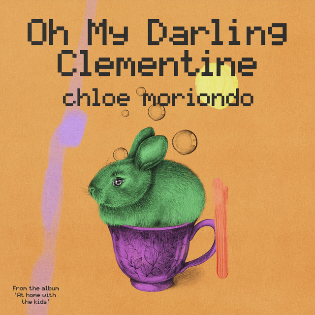 "Oh My Darling Clementine (from ""At home with the kids"") by At home with the kids"