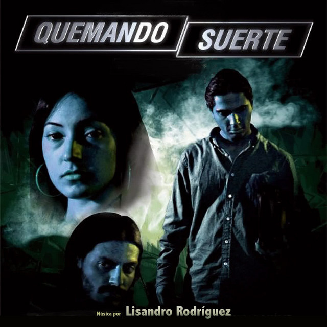 Quemando Suerte (Banda Sonora Original)