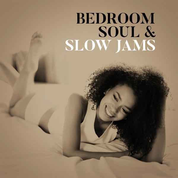 Bedroom Soul & Slow Jams