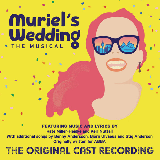 Muriel's Wedding The Musical (The Original Cast Recording)