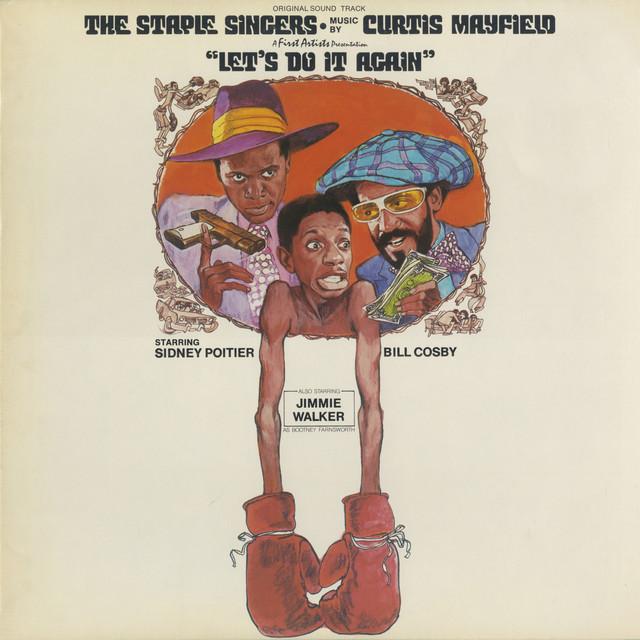 Album cover art: The Staple Singers - Let's Do It Again Original Sound Track