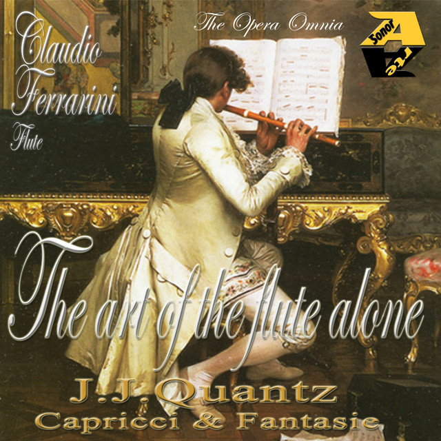 Johann Joachim Quantz: Capricci & Fantasie per il flauto traverso senza Basso - The Opera Omnia - The art of the flute alone