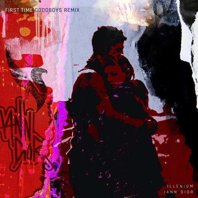 First Time (feat. iann dior) [Goodboys Remix]