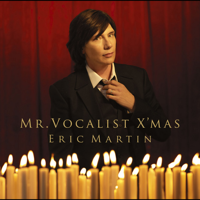Mr Vocalist X Mas By Eric Martin On Spotify