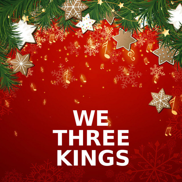 We Three Kings upcoming events