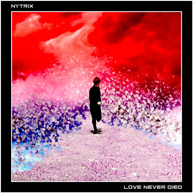 Love Never Died - EP