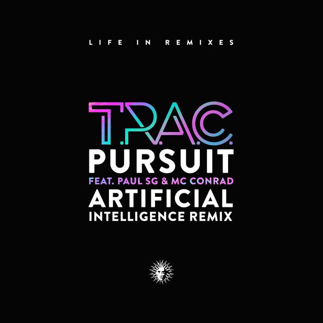 Pursuit (Artificial Intelligence Remix)