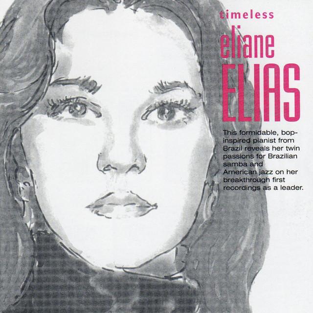 Timeless Eliane Elias