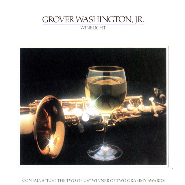 Winelight By Grover Washington Jr On Spotify