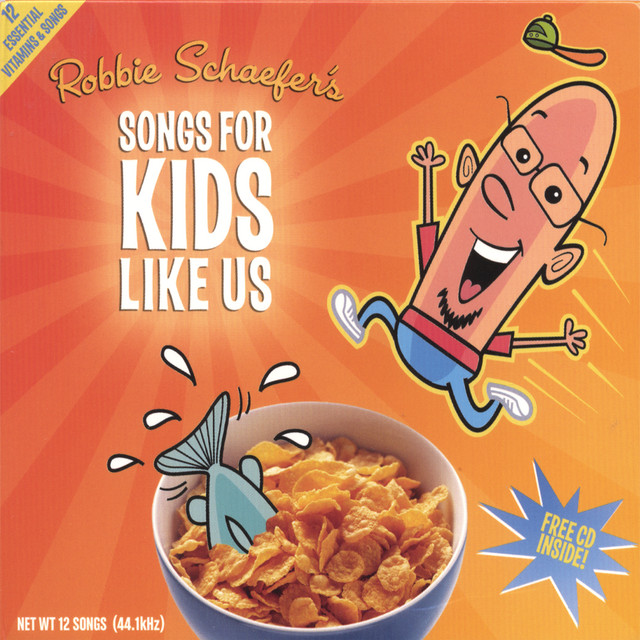 Songs For Kids Like Us by Robbie Schaefer