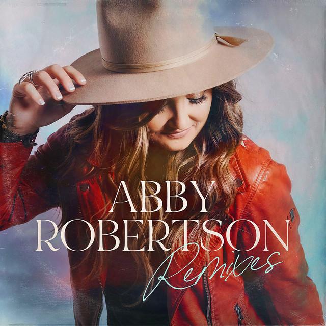 Abby Robertson, Harrison McQuade - Abby Robertson (Remixes)