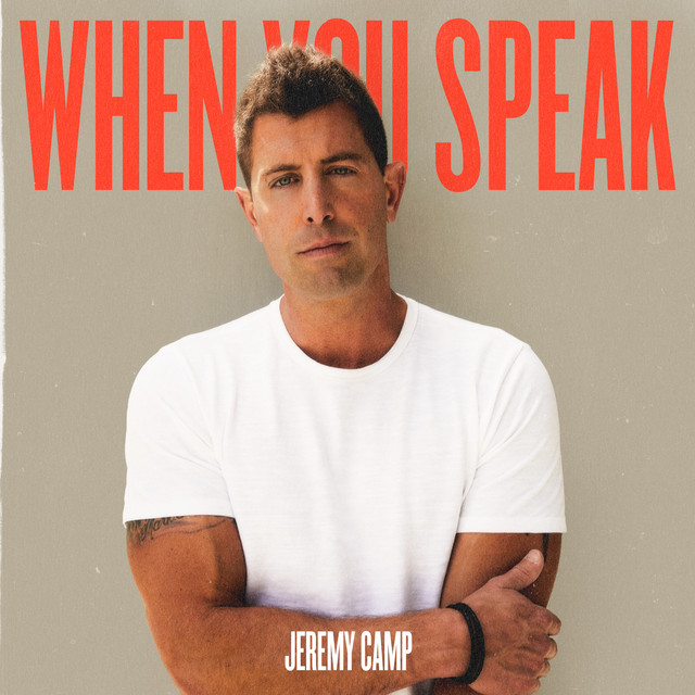 Album cover for When You Speak by Jeremy Camp