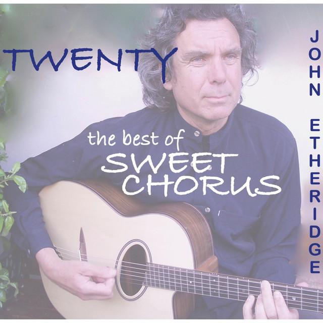 Twenty: The Best of Sweet Chorus
