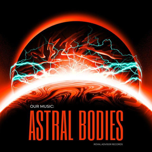 Our Music: Astral Bodies