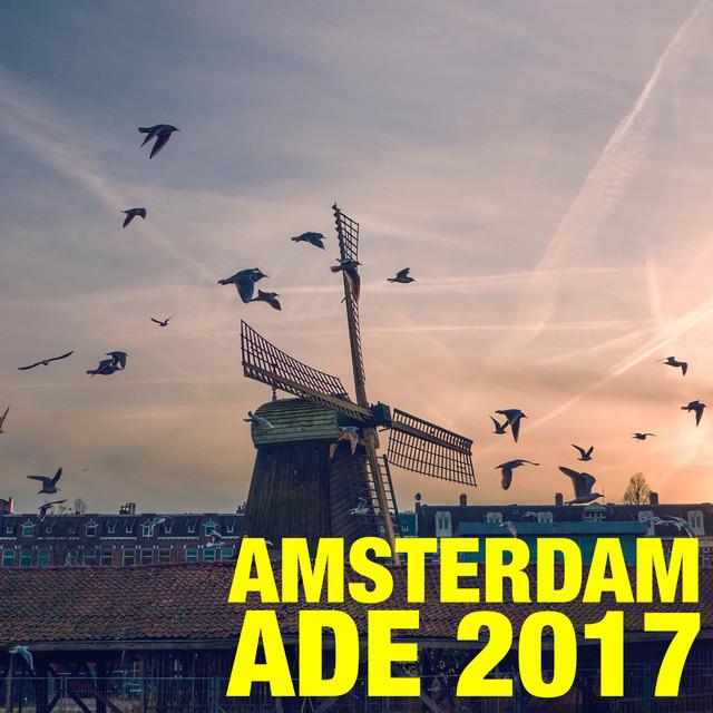 Amsterdam ADE 2017