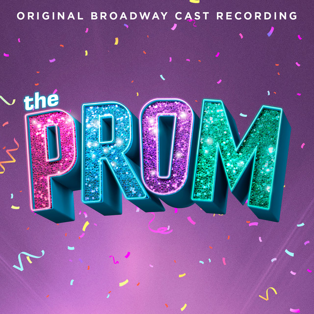 The Prom: A New Musical (Original Broadway Cast Recording) - Official Soundtrack