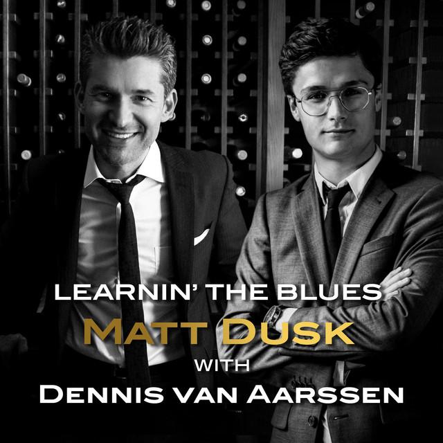 Learnin' The Blues (with Dennis van Aarssen)