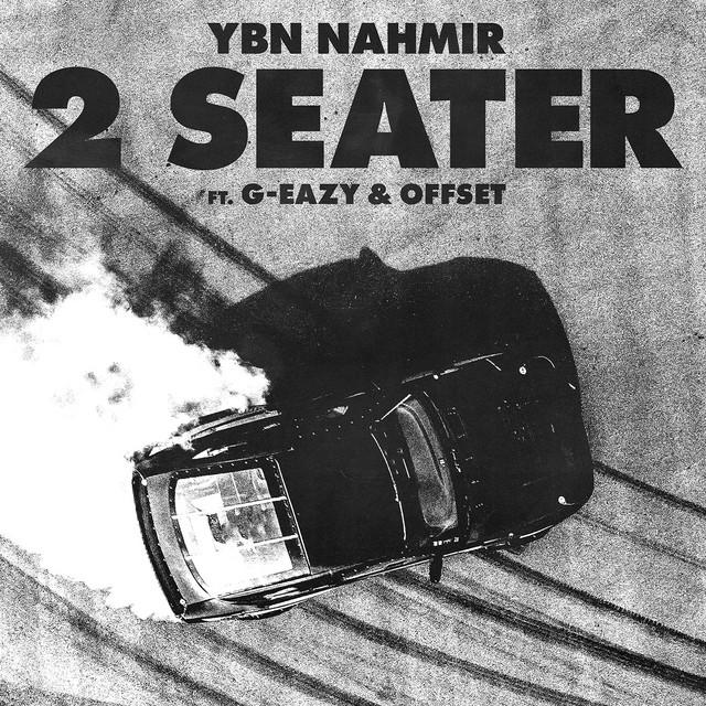 G-Eazy & YBN Nahmir - 2 Seater (feat. G-Eazy & Offset) cover
