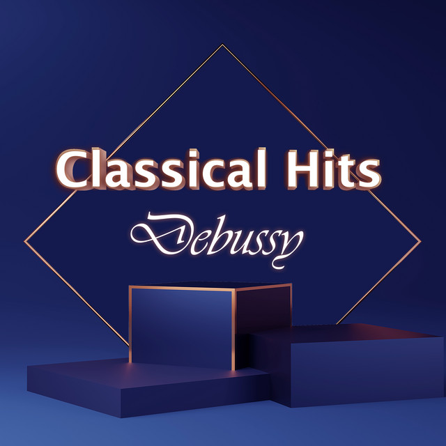 Classical Hits: Debussy