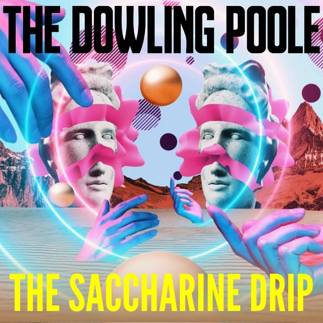The Saccharine Drip