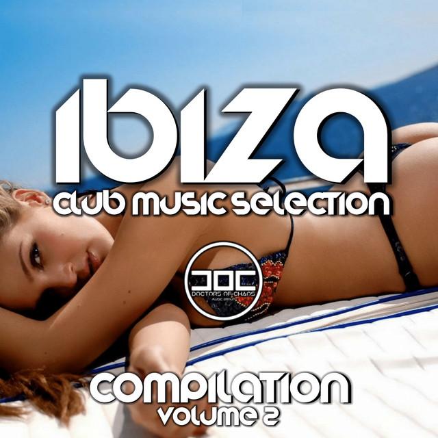Ibiza Club Music Selection (Volume 2)