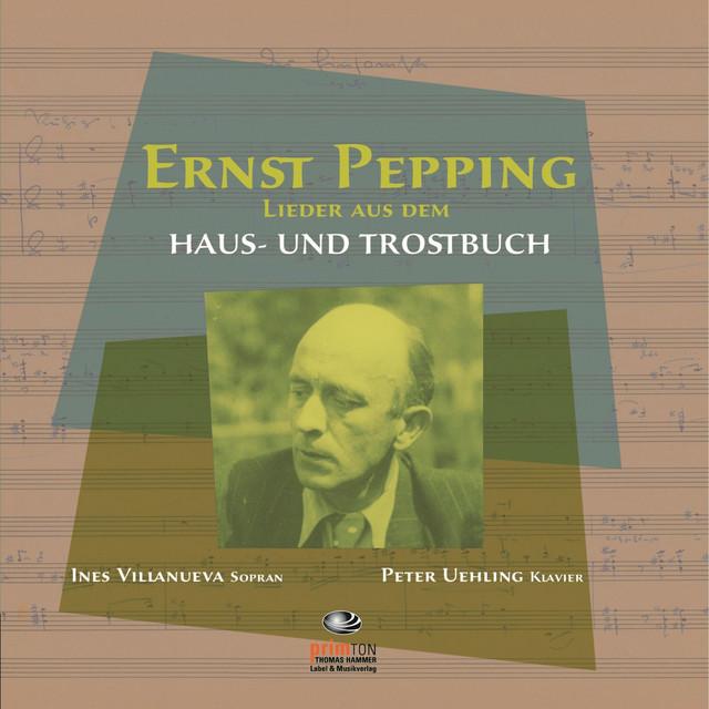 Ernst Pepping: Haus- und Trostbuch