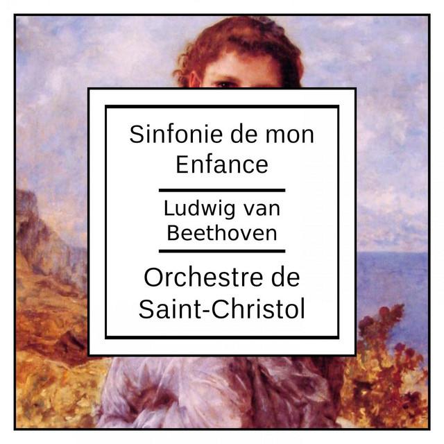 Beethoven: Sinfonie de mon Enfance