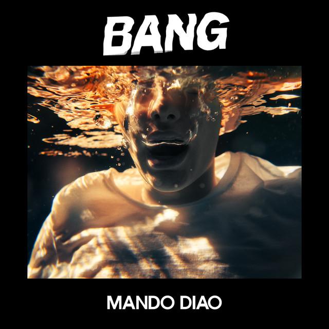 Album cover for BANG by Mando Diao