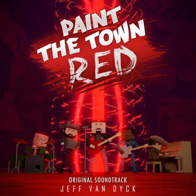 Paint the Town Red (Original Game Soundtrack)