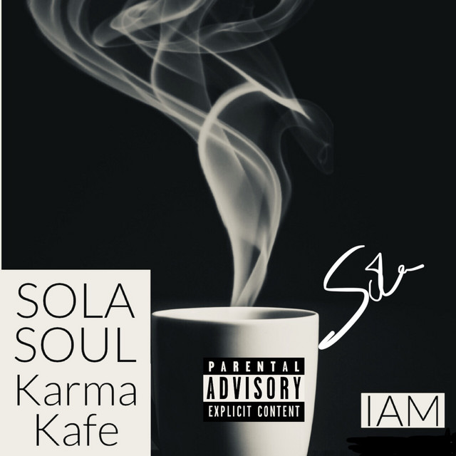 Sola Soul - Karma Kafe [Explicit]