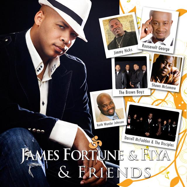 James Fortune & FIYA
