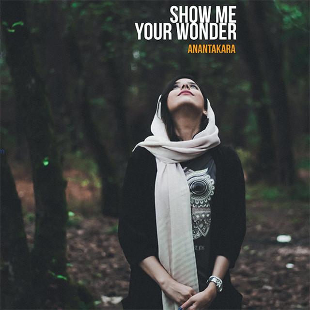Show Me Your Wonder