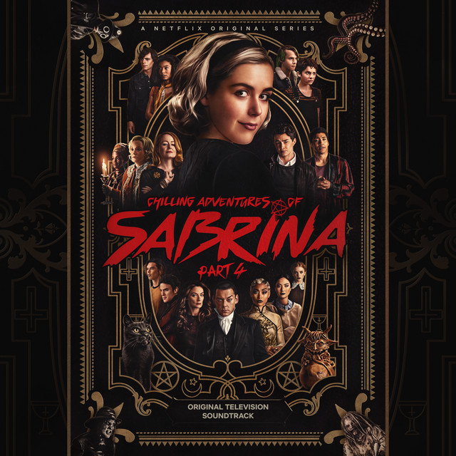 Chilling Adventures of Sabrina: Pt. 4 (Original Television Soundtrack)