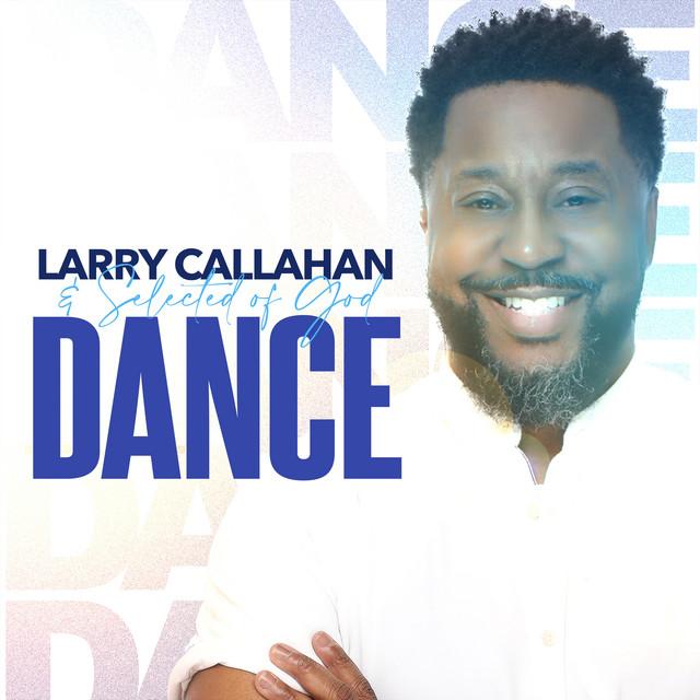 Larry Callahan & Selected of God, Darius Twyman - Dance - Live