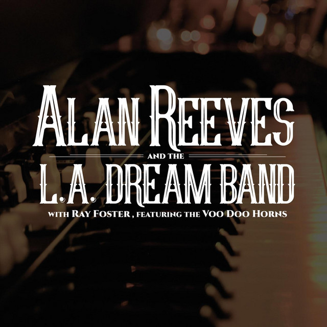 Alan Reeves and The L.A. Dream Band