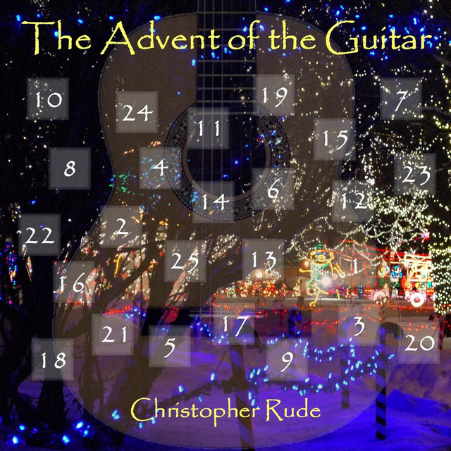 The Advent of the Guitar (25 Christmas Classics)
