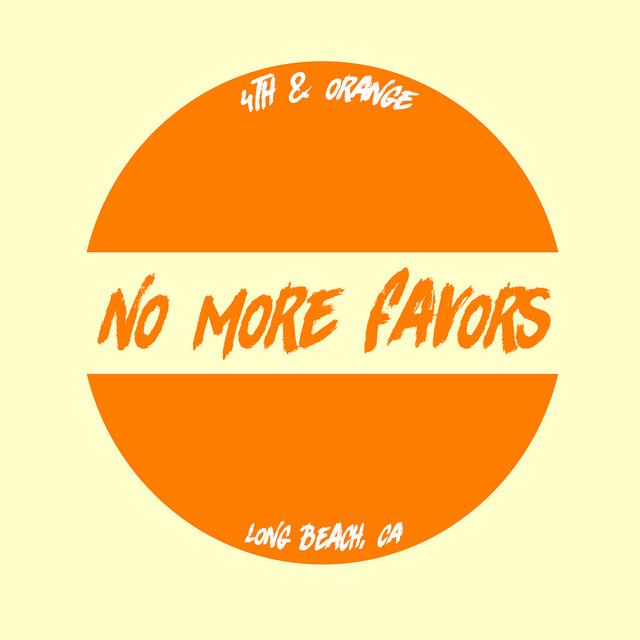 No More Favors