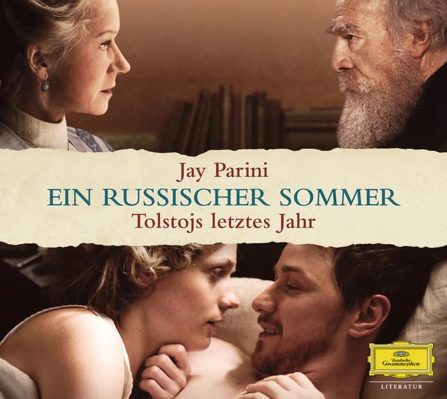 Jay Parini: Ein russischer Sommer (Das Hörbuch zum Kinofilm)